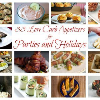 Low Carb Appetizers for Parties & Holidays