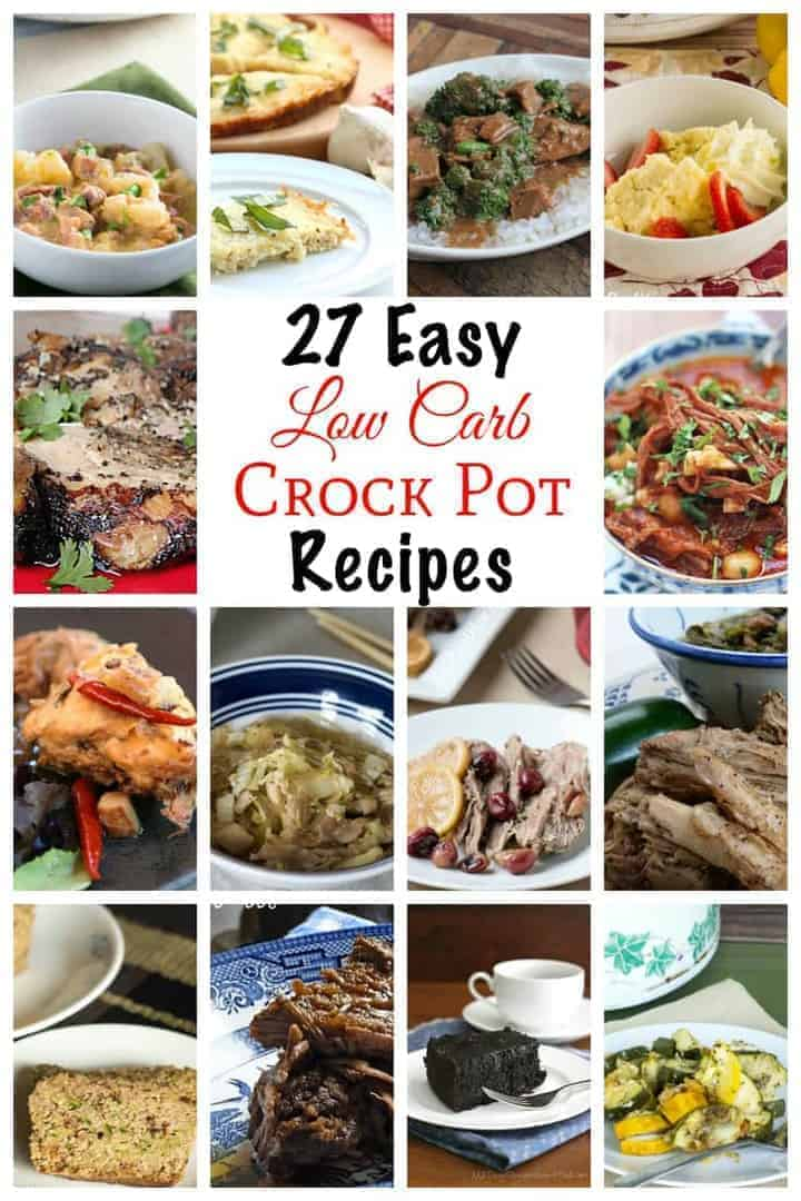 A collection of 27 easy low carb crock pot recipes that will keep you out of the kitchen. Enjoy both savory and sweet low carb food from your slow cooker.
