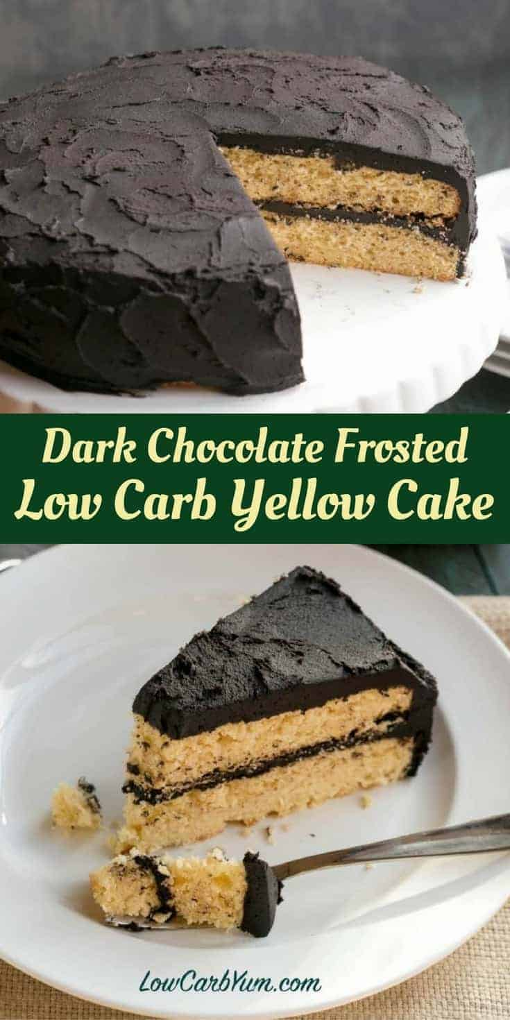 Do you miss cake after moving to a low carb lifestyle? You can have your cake! Try this yummy low carb yellow cake with dark chocolate frosting. | LowCarbYum.com