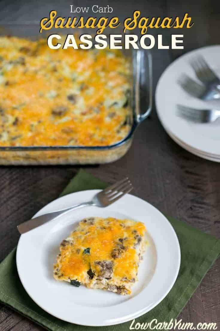 A mix of sausage and summer squash are used in this low carb gluten free squash casserole with cheese. It's a tasty way to enjoy your garden produce. | LowCarbYum.com