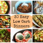 30 Easy Low Carb Dinners for Busy Days