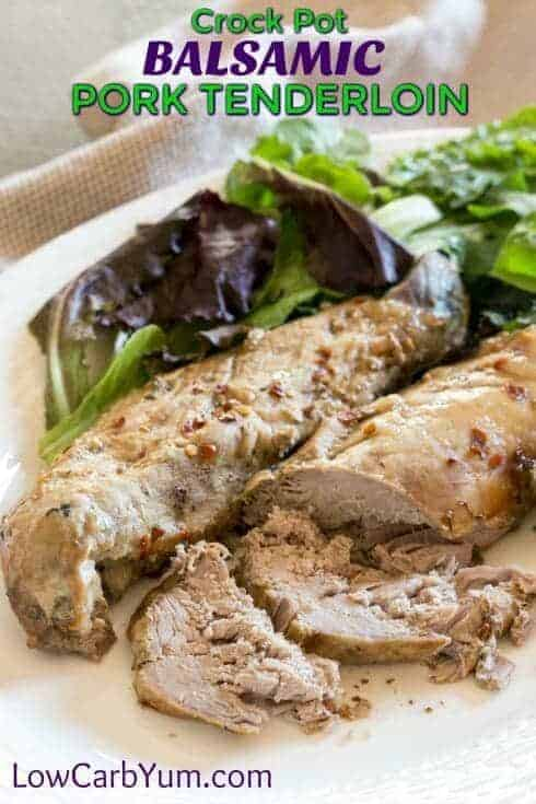 A crock pot balsamic pork tenderloin that can be prepared in less than two minutes. Jut dump the ingredients into the slow cooker and cook until done. | LowCarbYum.com