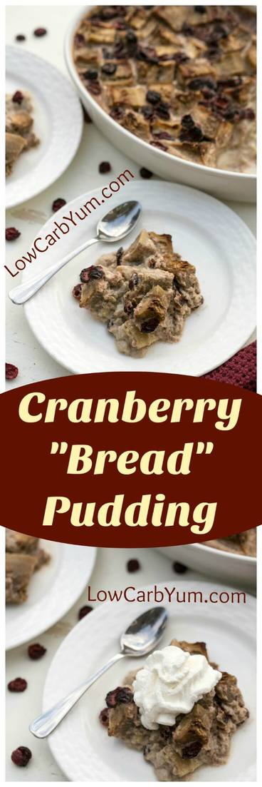 A delicious cranberry eggplant bread pudding. There's no actual bread in it. Eggplant is used instead and you'd never know it by taste! | LowCarbYum.com