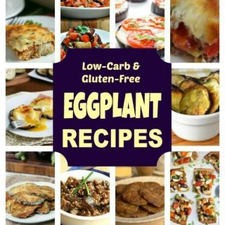 Low Carb Eggplant Recipes Collection for Keto Diet