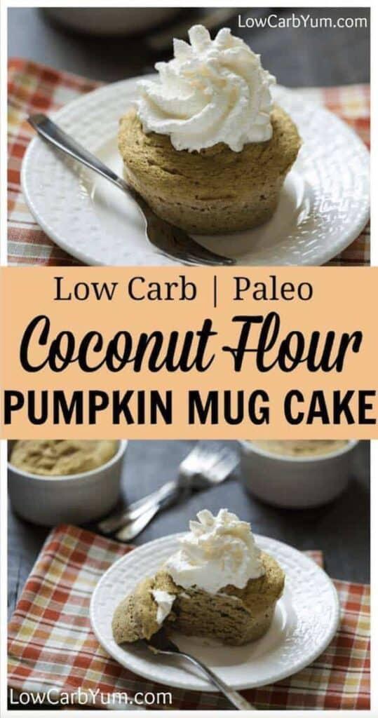 Quick and easy low carb coconut flour paleo pumpkin mug cake. #lowcarb #keto #paleo #mugcake #pumpkin #Atkins #weightwatchers