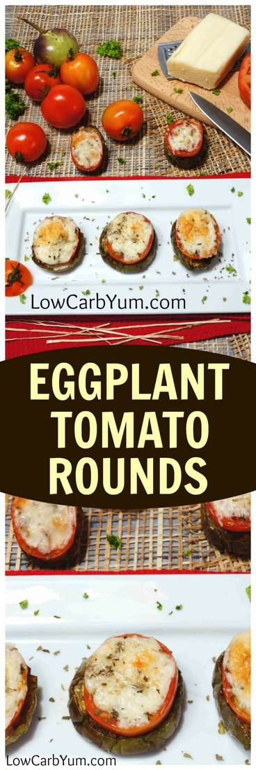A simple low carb gluten free eggplant tomato appetizer covered in melted cheese. This is a quick and tasty way to serve fresh eggplant and tomato from the garden.
