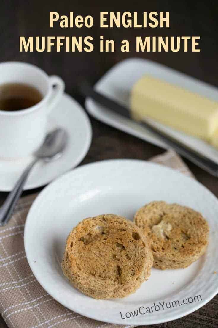 Miss bread with breakfast? It only takes a couple minutes to make a paleo English muffins in a minute. And they are low carb and grain free!