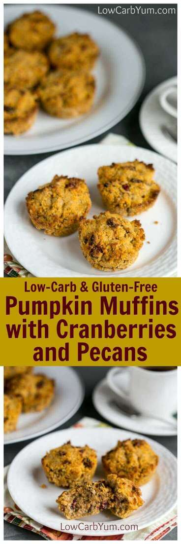 Try these low carb and gluten free pumpkin muffins with bits of cranberries and pecans. These make a delicious morning snack with coffee or tea. | LowCarbYum.com