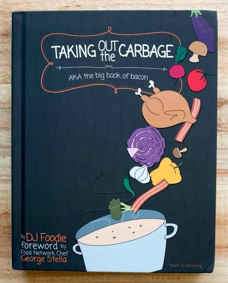 Taking out the Carbage Low Carb Cookbook