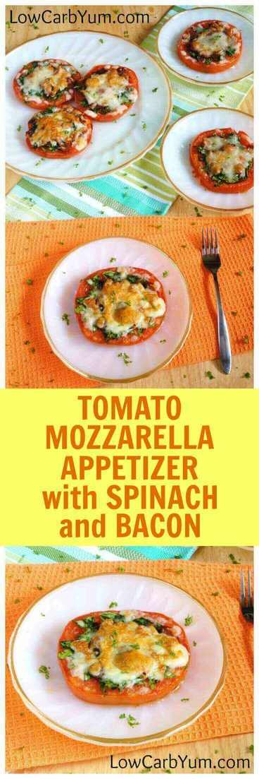 Easy low carb tomato mozzarella bites with spinach and bacon Friends. Friends and family will love this! | LowCarbYum.com