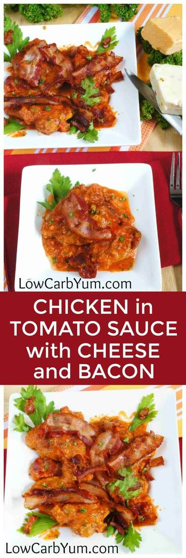 A low carb chicken recipe in tomato sauce. Add in some cheese and bacon, and this delicious meal really pops! | LowCarbYum.com