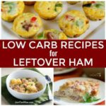 Low carb recipes for leftover ham