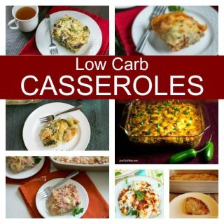 Low Carb Casseroles – Easy Meal Recipes