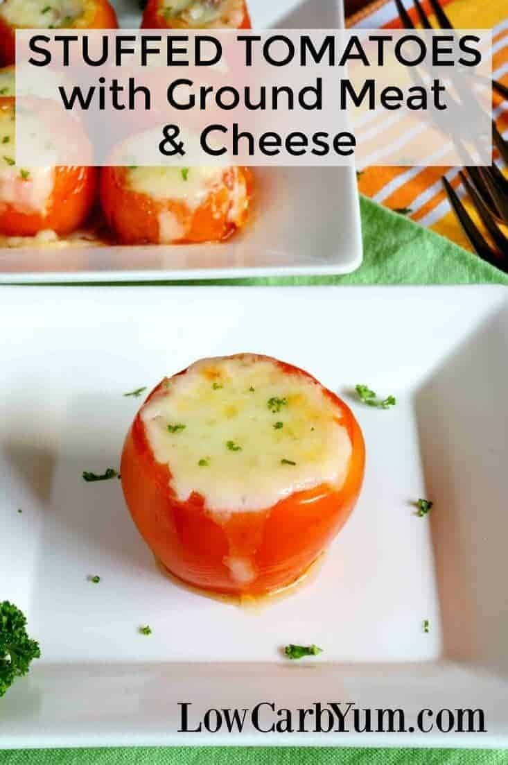 Unsure what to do with large summer garden crop? These easy stuffed tomatoes with meat and cheese are always a hit with family and friends.   LowCarbYum.com