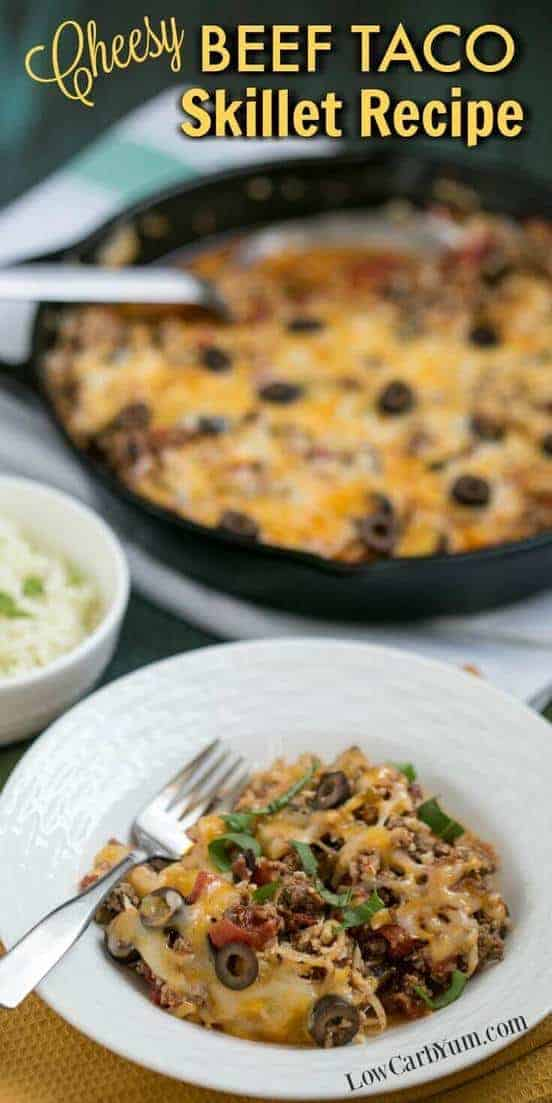 Enjoy this cheesy beef taco skillet recipe which doesn't require any high carb tortillas. It's an easy one pan low carb dish that cooks up quickly. #lowcarb #lowcarbyum #recipe #dinnerideas | lowcarbyum.com