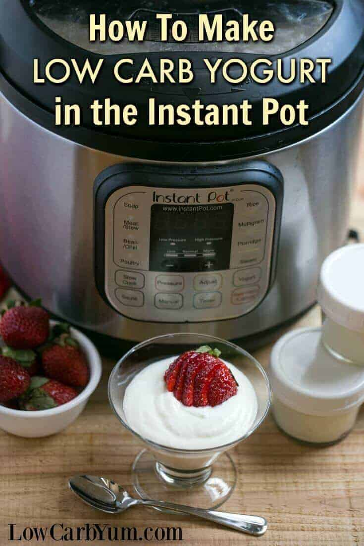 Did you know you can make your own delicious low carb yogurt using an Instant Pot? It's so simple even a beginner should have no trouble on the first try! | LowCarbYum.com