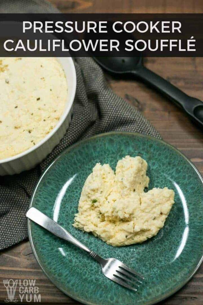 Pressure cooker cauliflower souffle recipe