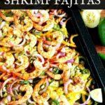 Sheet pan low carb fajitas recipe with shrimp