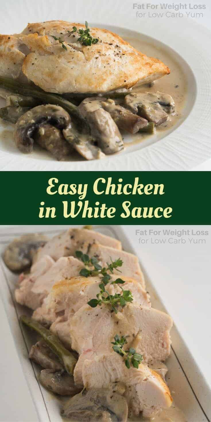 A simple chicken in white sauce is such and easy dish to make. And, the creamy sauce is dairy-free, low carb, keto, and gluten-free. | LowCarbYum.com