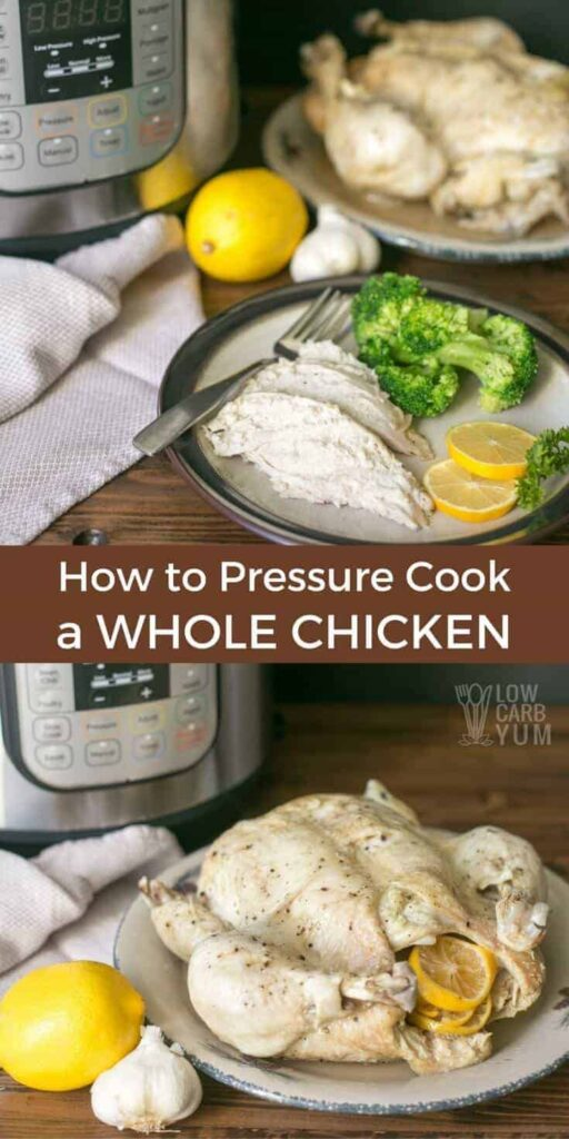 It's simple and energy energy efficient to make a pressure cooker whole chicken in the Instant Pot. And, it results in the juiciest meat ever!
