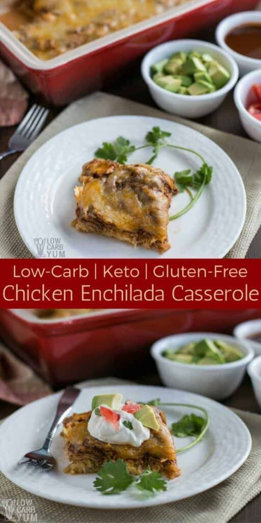 Keto low carb chicken enchilada casserole