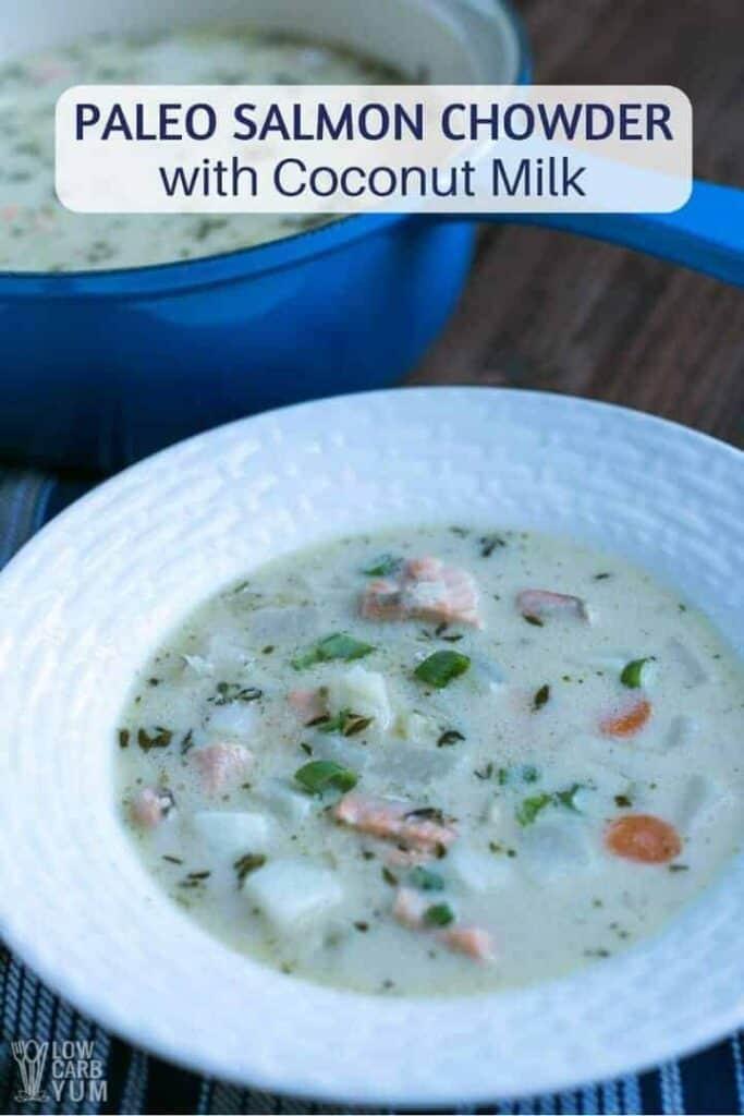 Paleo salmon chowder with coconut milk recipe
