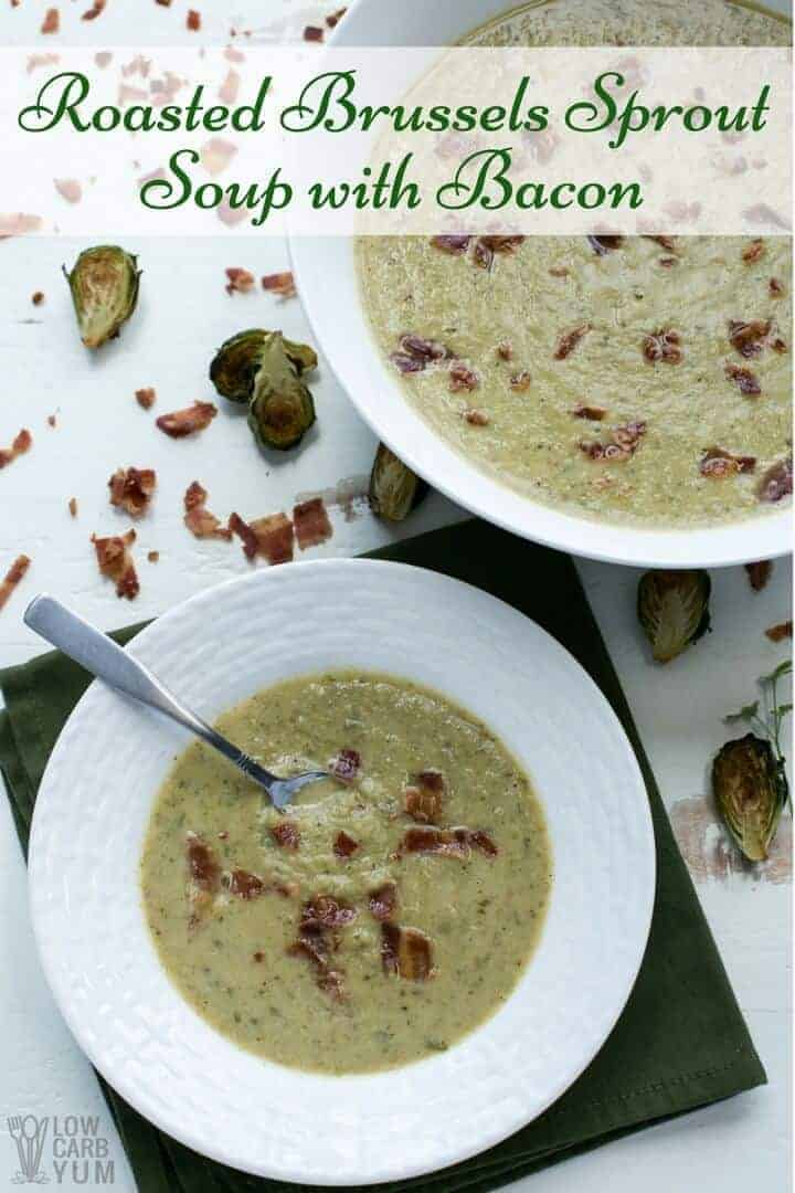 Easy roasted brussels sprout soup with bacon