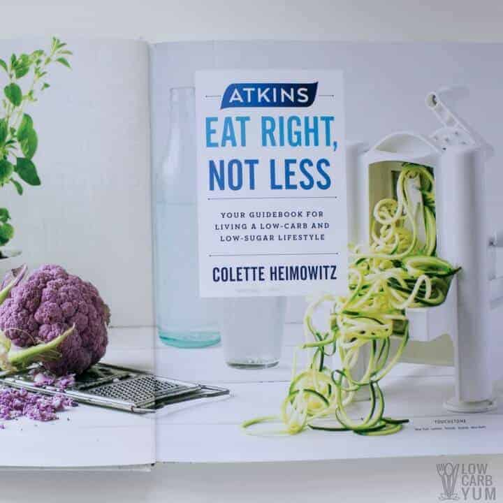 The Atkins Eat Right Not Less low carb lifestyle guidebook