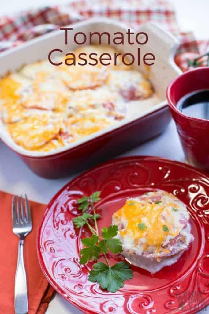 An easy tomato casserole dish using fresh tomatoes