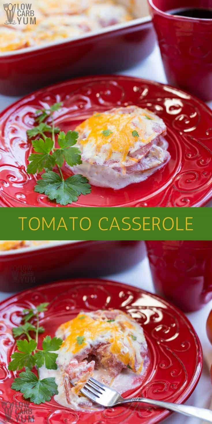 A simple tomato casserole dish is a fantastic way to enjoy fresh tomatoes from the garden. It's a tasty summer side dish to serve along with grilled meat. #lowcarb #casserole #tomato #easyrecipe | LowCarbYum.com