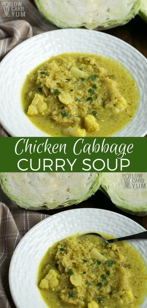 Grab your culinary passport and let's head over to India, where you're going to learn how to make chicken cabbage curry soup. And prep is only 10 minutes. #soup #lowcarb #keto #ketorecipe | LowCarbYum.com
