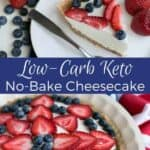 A keto low carb no bake cheesecake for the 4th of July
