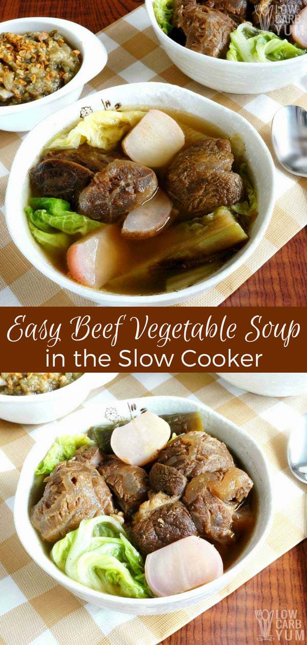 Craving something hearty and warming? And doesn't take a lot of prep time? Learn how to make this easy vegetable beef soup, based on a Filipino recipe.  #crockpot #slowcooker #soup #beefsoup #FilipinoRecipe | LowCarbYum.com