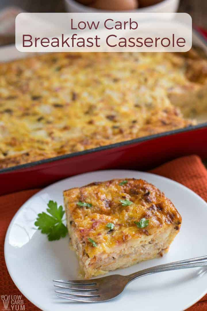 This low carb breakfast casserole takes only 10 minutes of prep time and is loaded with bacon, eggs and cheese. It's a minor miracle it only has four grams of carbs per serving.