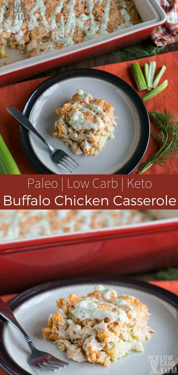 A healthy low carb paleo buffalo chicken casserole is perfect for sharing with friends and family on game days. It's sure to score a win! #lowcarb #keto #chicken #chickencasserole #ketorecipes #weightwatchers #Atkins | LowCarbYum.com