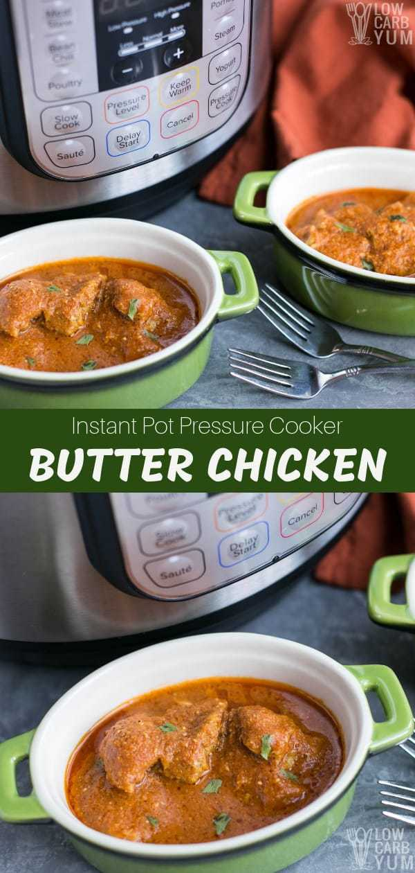 Instant Pot pressure cooker butter chicken