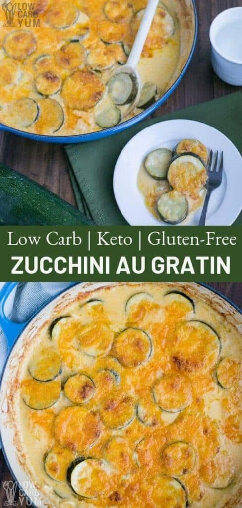 Low Carb, Keto, and Gluten-Free zucchini Au Gratin