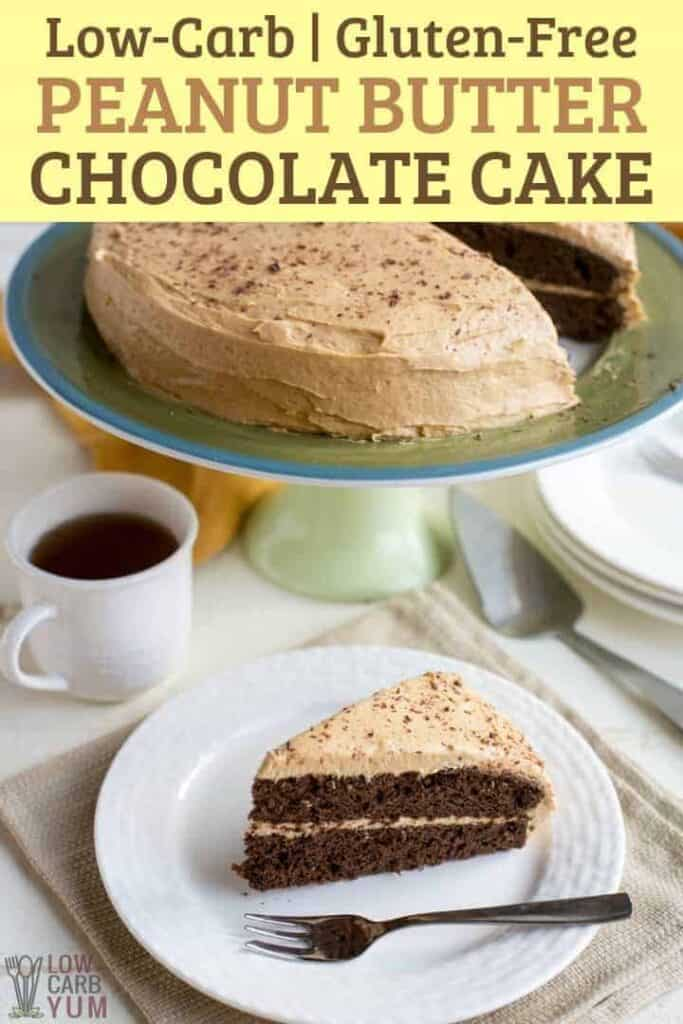 Low-carb Gluten-Free Peanut Butter Chocolate Cake Recipe