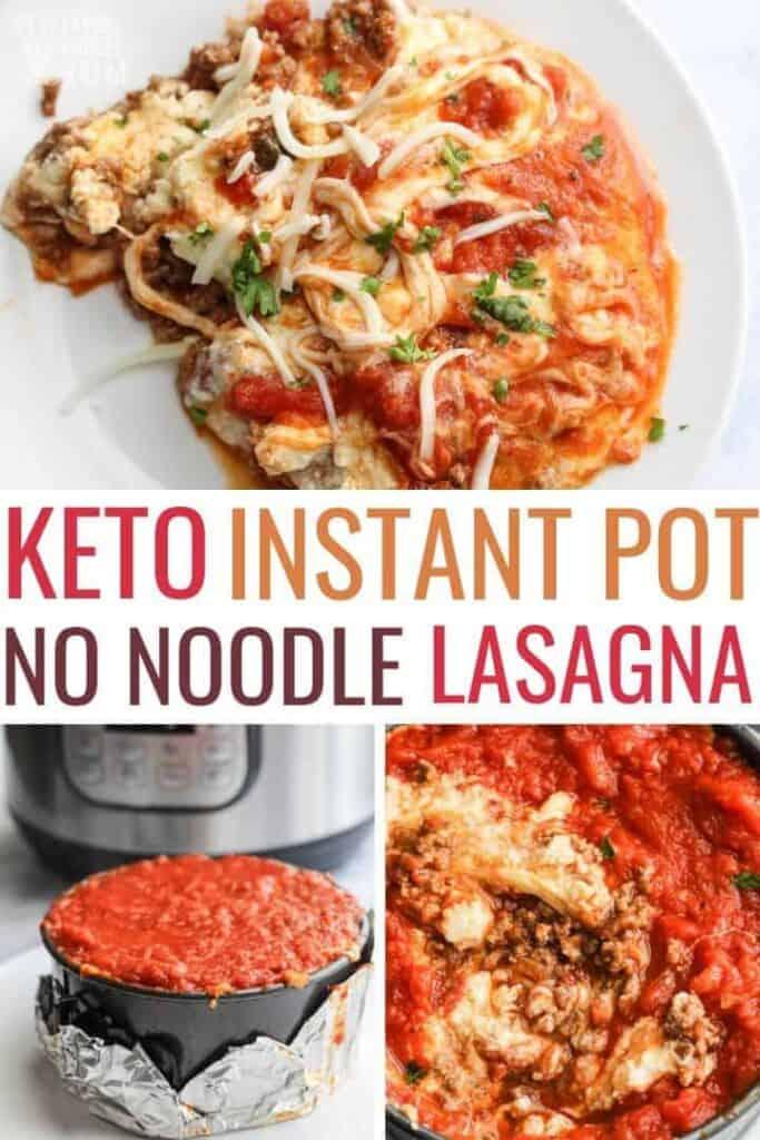 Keto Instant Pot No Noodle Lasagna