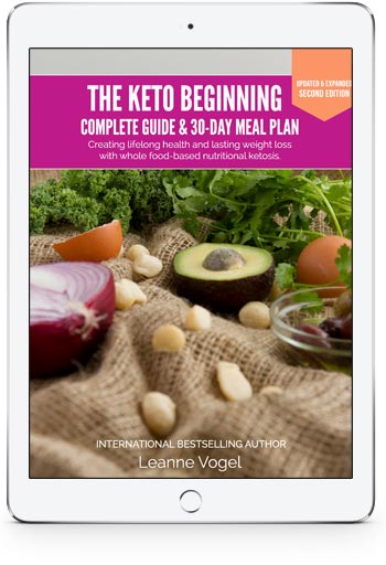 The Keto Beginning Complete Guide and 30 Day Meal Plan