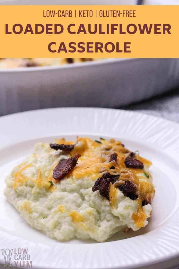 keto loaded cauliflower casserole recipe