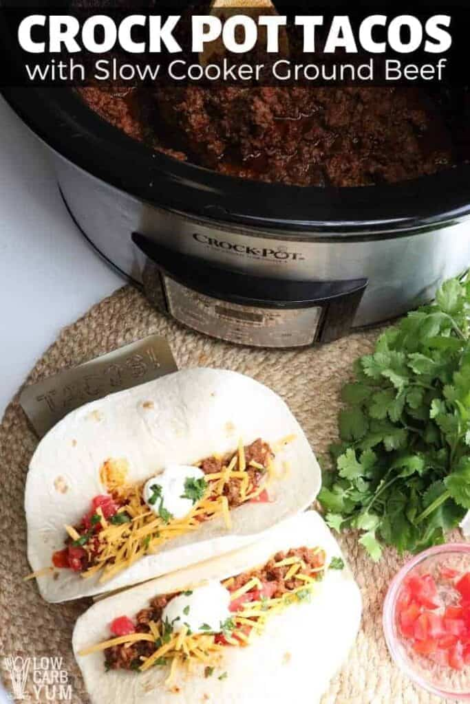 Crock Pot Tacos with Slow Cooked Ground Beef Recipe