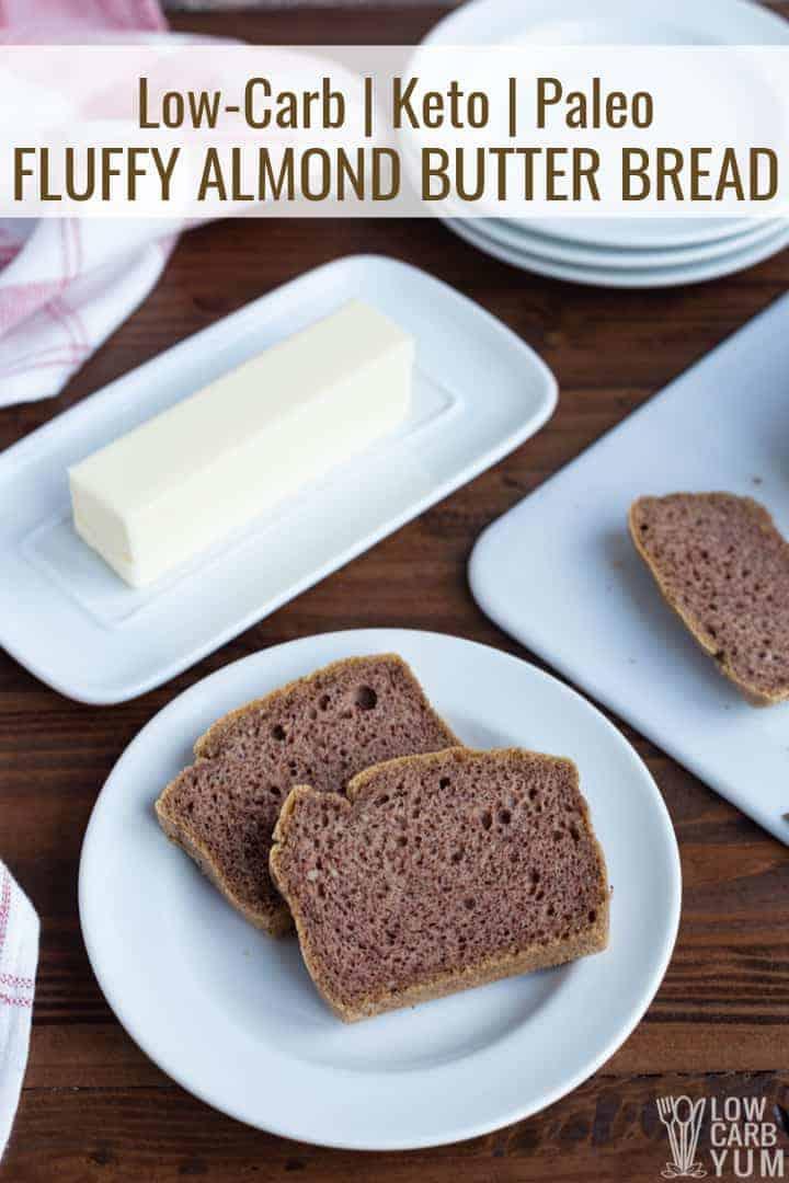 fluffy keto almond butter bread