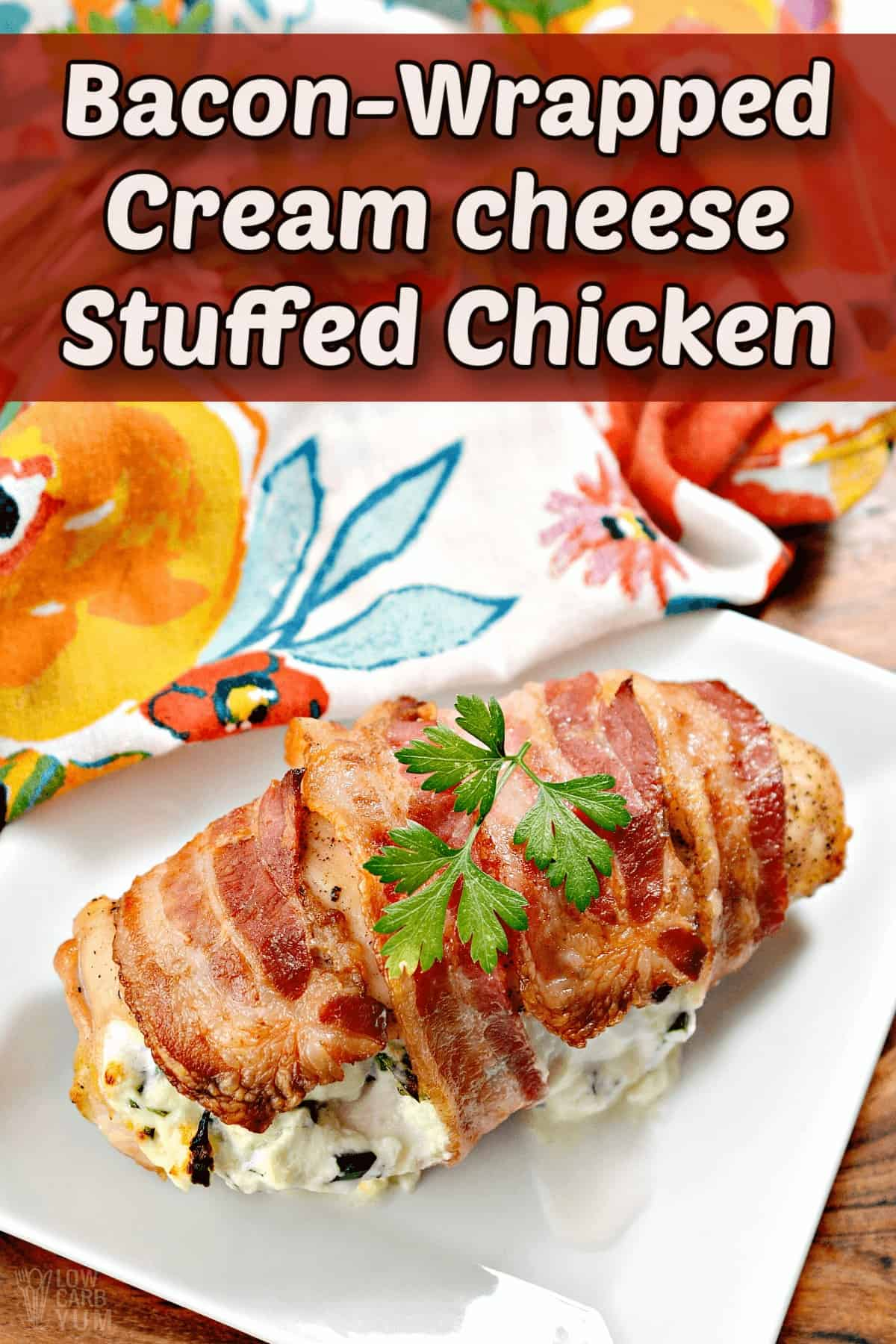 bacon wrapped cream cheese stuffed chicken pintrest image