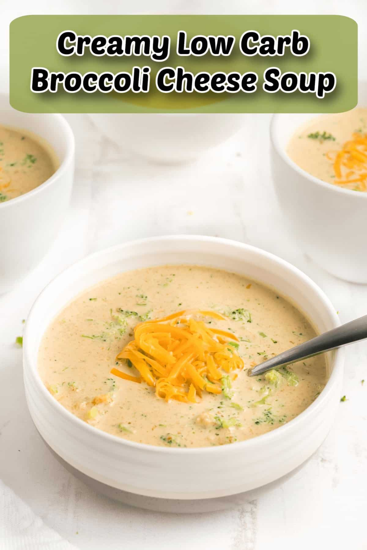 creamy low carb broccoli cheese soup pintrest image