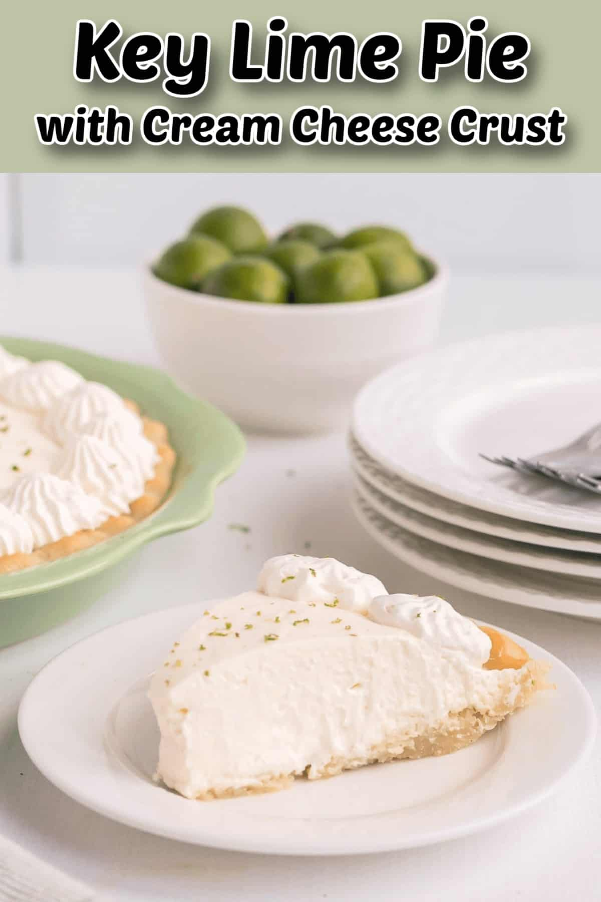 Key Lime Pie with Cream Cheese Crust Pintrest Image