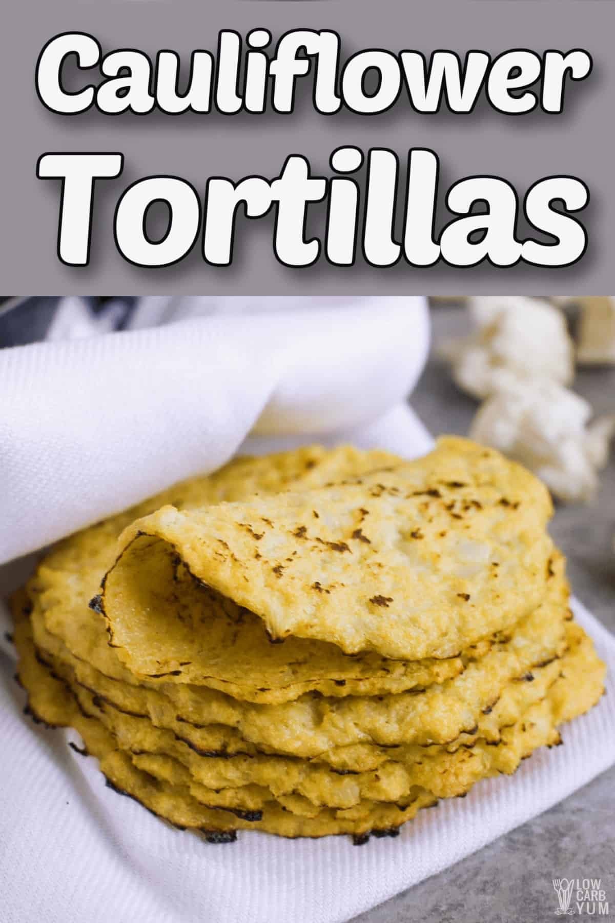 cauliflower tortillas for wraps and taco shells pintrest image