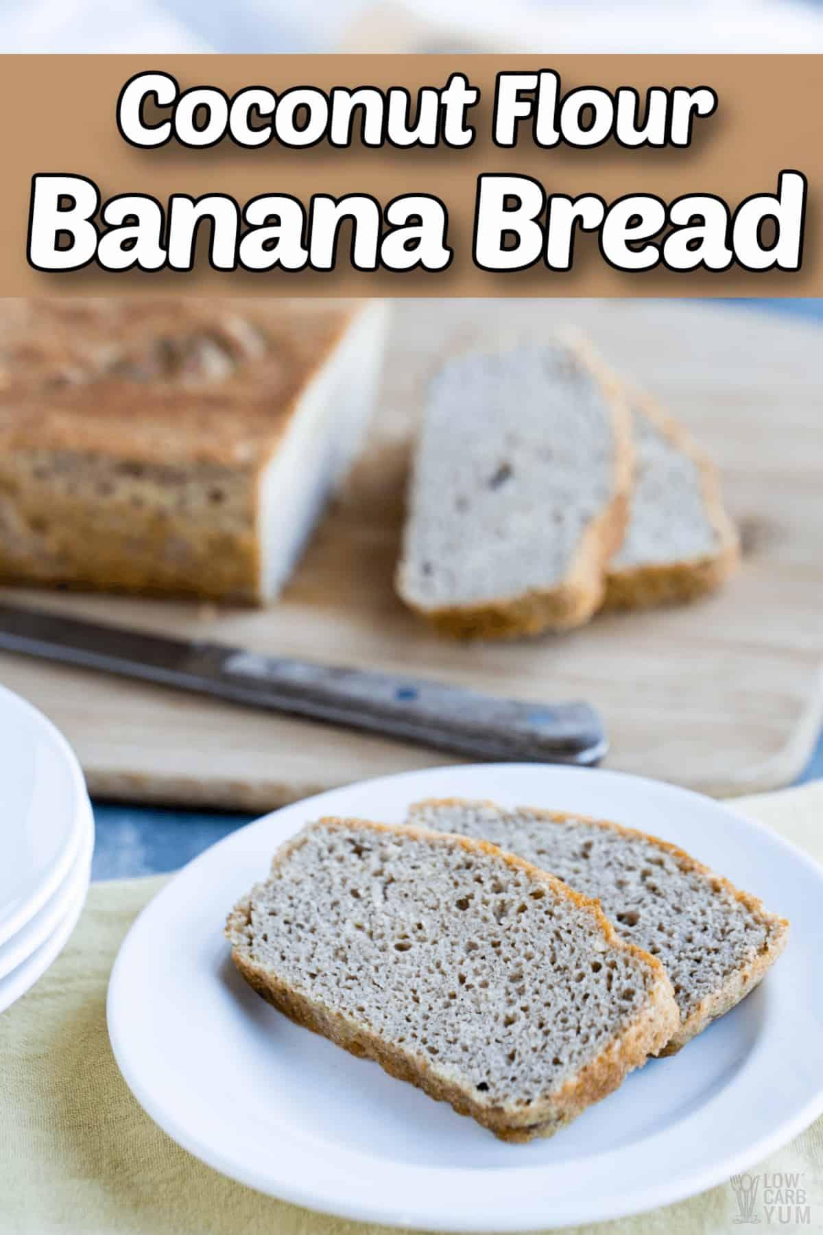 coconut flour banana bread paleo gluten free keto pintrest image