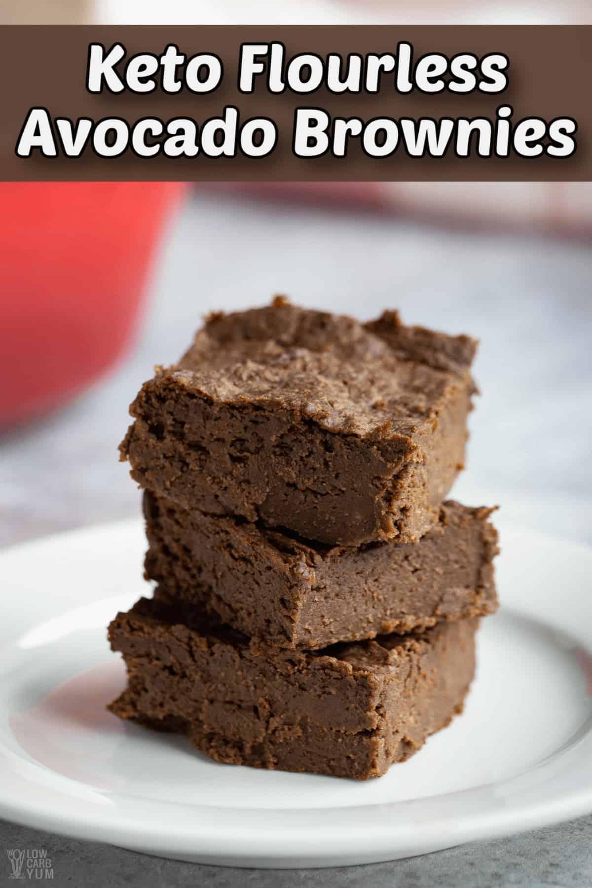flourless low carb keto avocado brownies pintrest image