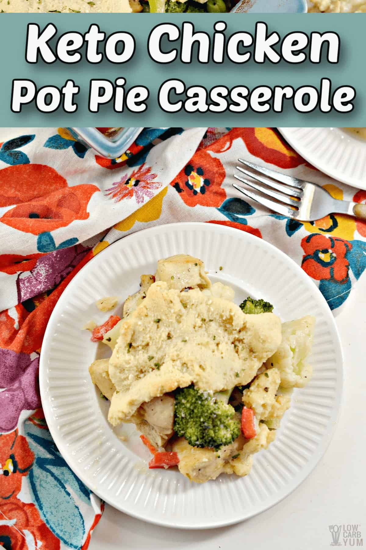 keto chicken pot pie casserole recipe pintrest image